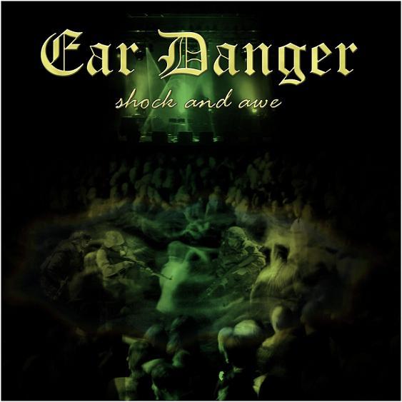 Ear Danger - Shock and Awe