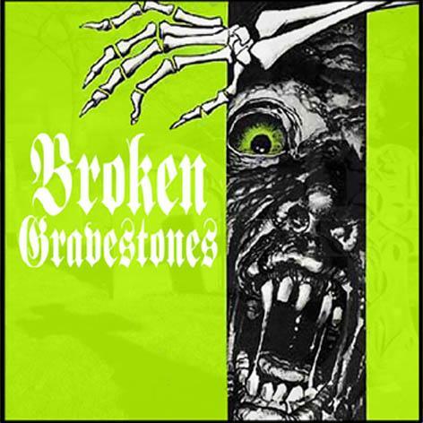 Broken Gravestones - Broken Gravestones