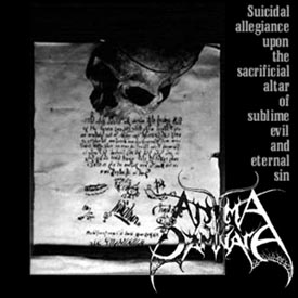 Anima Damnata - Suicidal Allegiance upon the Sacrificial Altar of Sublime Evil and Eternal Sin