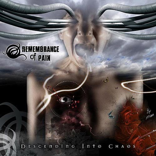 Remembrance of Pain - Descending into Chaos