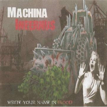 Machina Infernus - Write Your Name in Blood