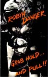 Robyn Danger - Grab Hold...and Pull!!