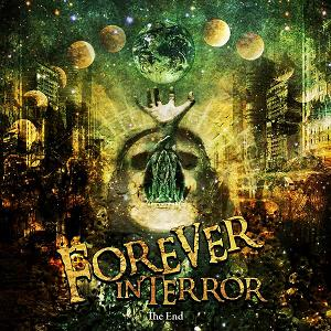 Forever in Terror - The End