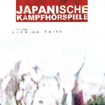 Japanische Kampfhörspiele - Live in Trier
