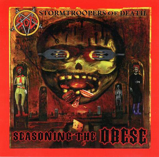 Stormtroopers of Death - Seasoning the Obese