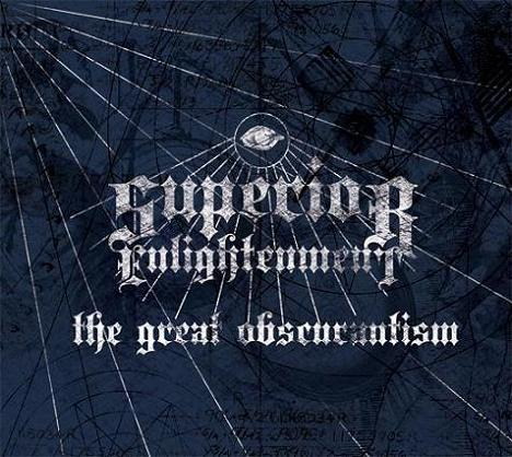 Superior Enlightenment - The Great Obscurantism