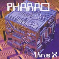 Pharao - Virus X