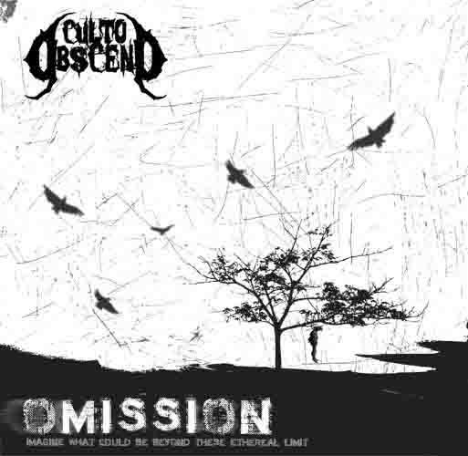 Culto Obsceno - Omission