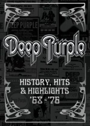 Deep Purple - History, Hits & Highlights '68-'76