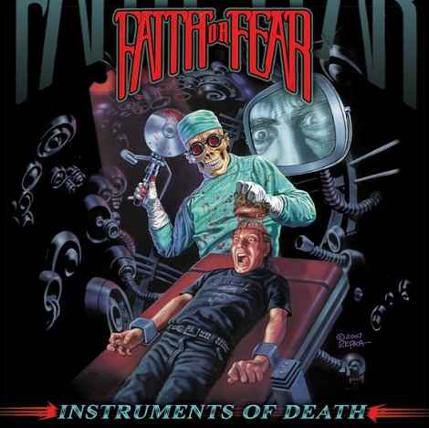 Faith or Fear - Instruments of Death