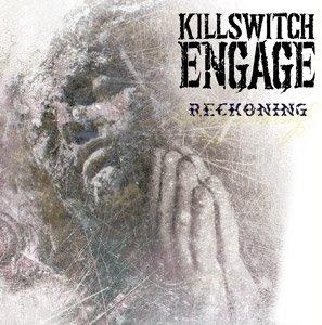 Killswitch Engage - Reckoning