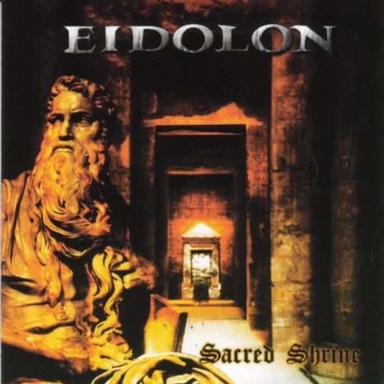 Eidolon - Sacred Shrine