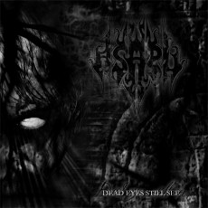 Asaru - Dead Eyes Still See
