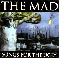 M.A.D. - Songs for the Ugly