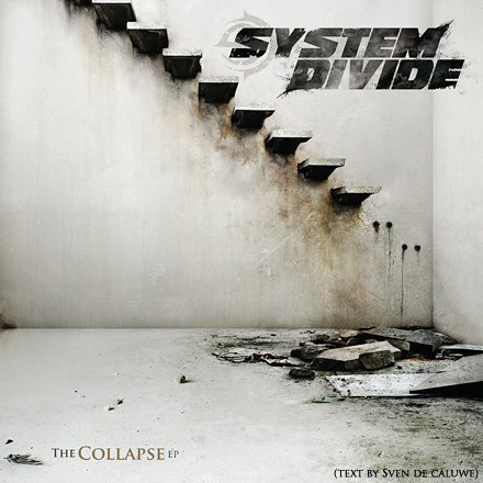 System Divide - The Collapse