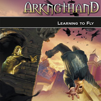 Arkngthand - Learning to Fly