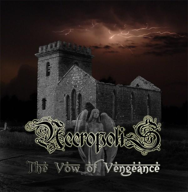 Necropolis - The Vow of Vengeance
