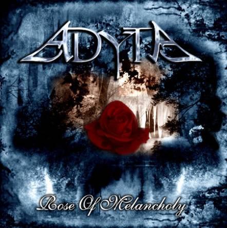 Adyta - Rose of Melancholy