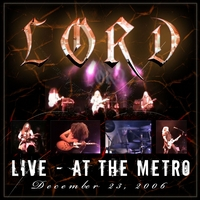 Lord - Live at the Metro