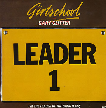 Girlschool - I'm the Leader of the Gang (I Am)
