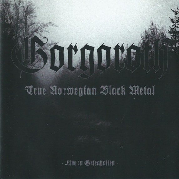 Gorgoroth - True Norwegian Black Metal - Live in Grieghallen
