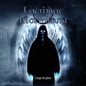 Lacrimae Mortalium - L'ange de glace