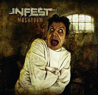 Infest - Moshroom