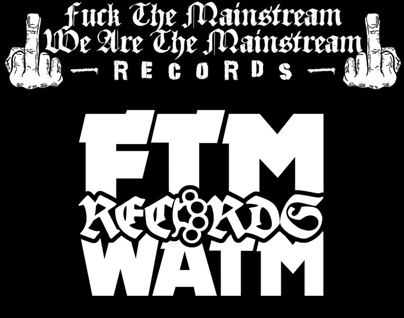 Fuck the Mainstream - We Are the Mainstream Records
