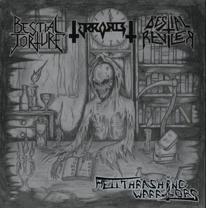 Terrorist / Bestial Torture / Bestial Reviler - Hellthrashing Warriors