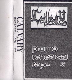 Calvary - Promo Rehearsal Tape 93