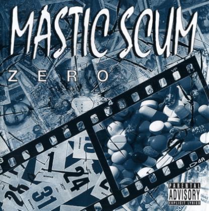 Mastic Scum - Zero