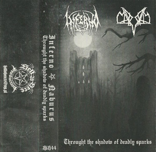 Inferno / Naburus - Through the Shadow of Deadly Sparks