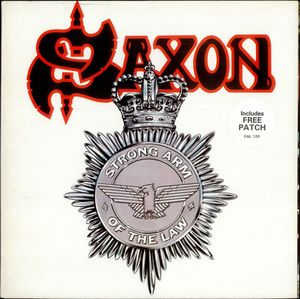 Saxon — Strong Arm Of The Law (1980)