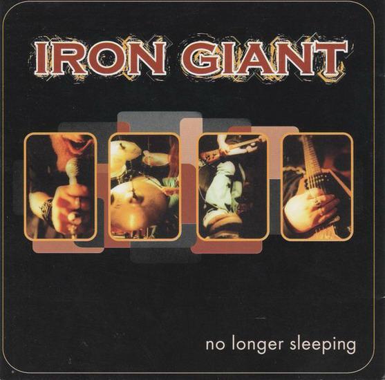 Iron Giant - No Longer Sleeping