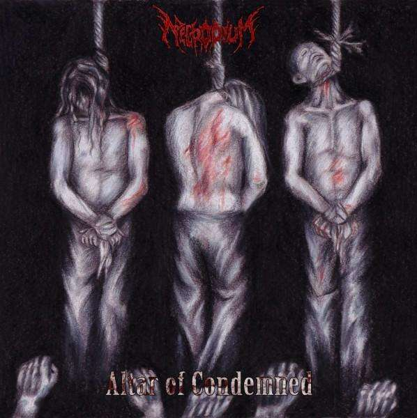Necrodium - Altar of Condemned
