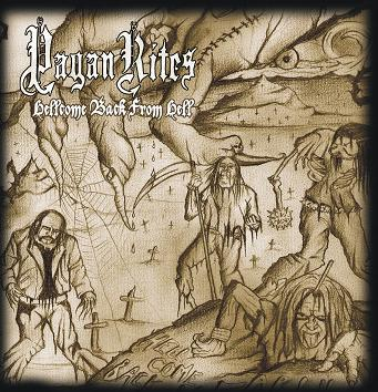 Pagan Rites - Hellcome Back from Hell