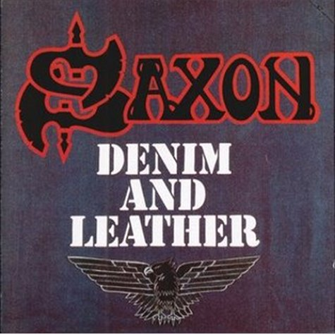 Saxon — Denim And Leather (1981)