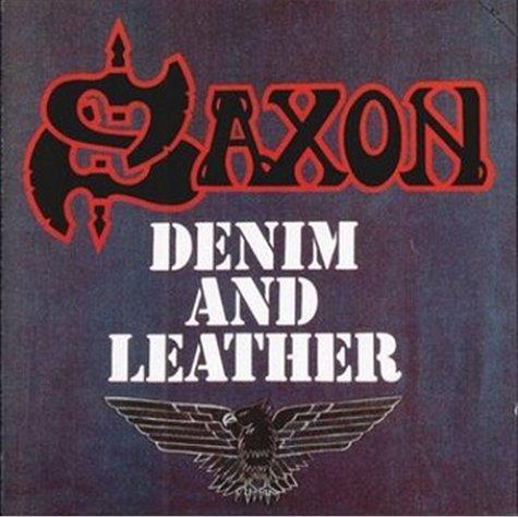 Saxon — Denim And Leather (1981)