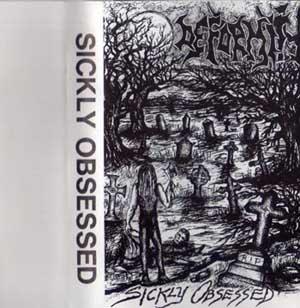 Deformity - Sickly Obsessed