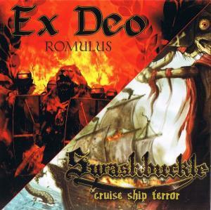 Swashbuckle / Ex Deo - Romulus / Cruise Ship Terror