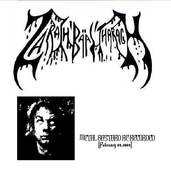 Zarach 'Baal' Tharagh - Demo 81 - Metal Bastard (re-recorded)