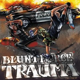Blunt Force Trauma - Hatred for the State