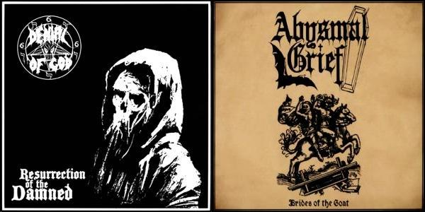Denial of God / Abysmal Grief - Resurrection of the Damned / Brides of the Goat