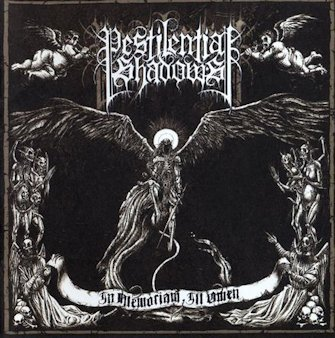 Pestilential Shadows - In Memoriam, Ill Omen