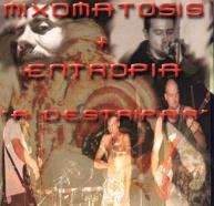 Mixomatosis / Entropia - A destripar