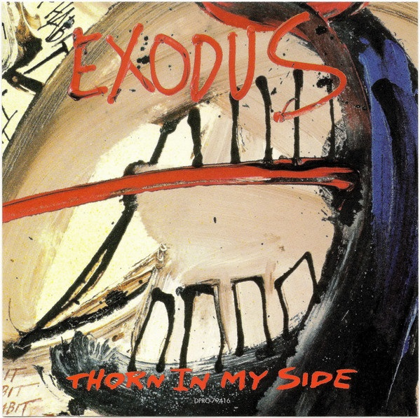 Exodus - Thorn in My Side