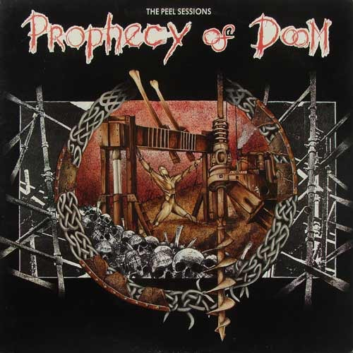 Prophecy of Doom - The Peel Sessions