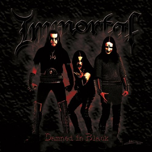 Immortal - Damned in Black