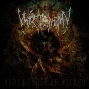 Worstenemy - Under Ashes of Wicked