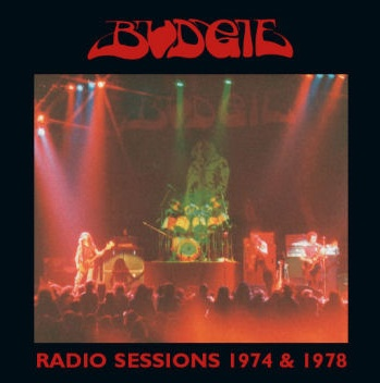 Budgie - Radio Sessions 1974 & 1978